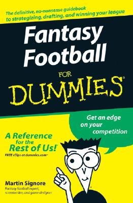 Fantasy Football for Dummies By Signore, Martin