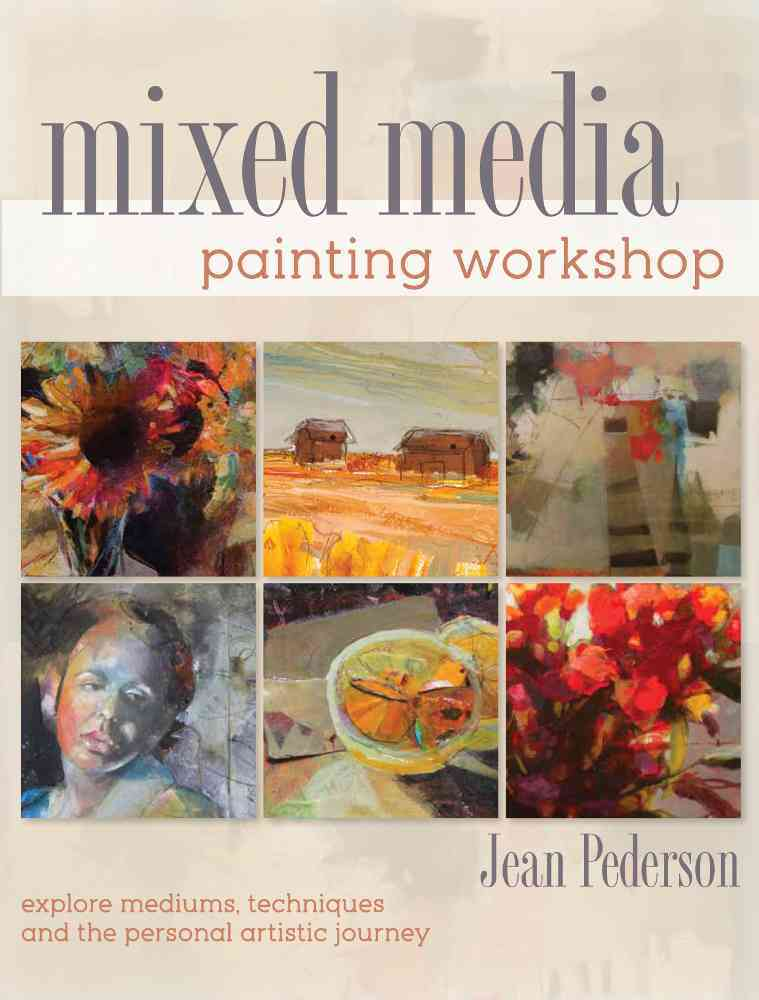 Mixed Media Painting Workshop By Pederson, Jean